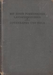 Mit einer Pommerschen Landwehrdivision gegen Gotenhafen und Hela