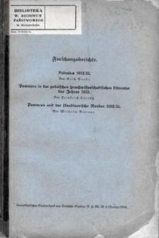 Forschungsberichte. Polonica 1932/33 ; Pommern in der polnischen sprachwissenschaftlichen Literatur des Jahres 1933 ; Pommern und der skandinavische Norden 1932/33