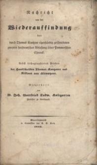 Nachricht von der Wiederauffindung der durch Thomas Kantzow eigenhändig geschribenen zweyten hochdeutschen Abfassung seiner Pommerschen Chronik