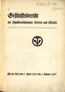 Geschäftsbericht der Handwerkskammer Stettin und Köslin für die Zeit vom 1. April 1933 bis 1. Januar 1937