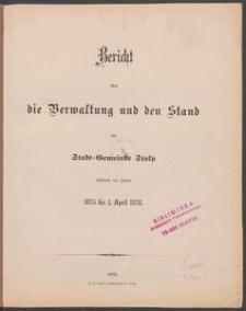 Bericht über die Verwaltung und den Stand der Stadt-Gemeinde Stolp während der Jahre 1875-1878