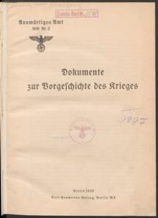 Dokumente zur Vorgeschichte des Krieges