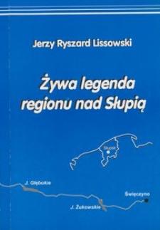 Żywa legenda regionu nad Słupią