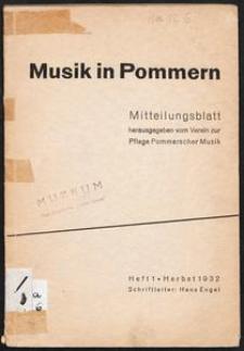 Musik in Pommern: Mitteilungsblatt [...]. Heft 1, Herbst 1932