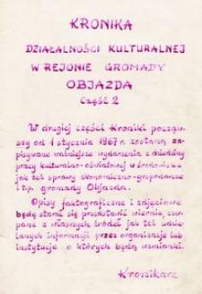 Kronika działalności kultury w rejonie Gromady Objazda. [Cz. 2, Okres od 1967 r. do 1974 r.]