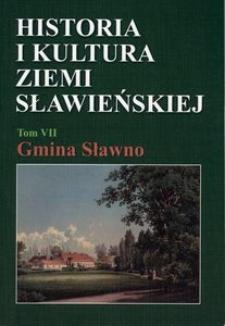 Historia i kultura Ziemi Sławieńskiej. T. 7, Gmina Sławno