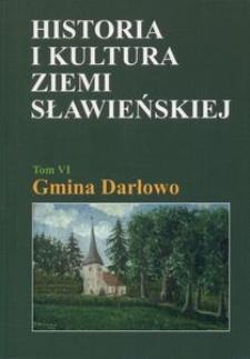 Historia i kultura Ziemi Sławieńskiej. T. 6, Gmina Darłowo