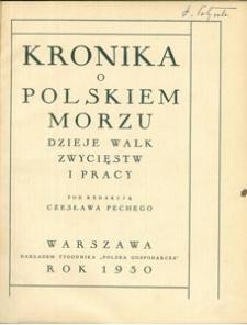Kronika o polskiem morzu : dzieje walk, zwycięstw i pracy