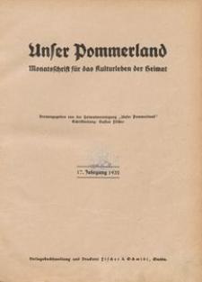 Unser Pommerland : Monatsschrift für das Kulturleben der Heimat : 17. Jahrgang 1932