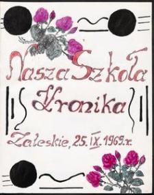 Nasza Szkoła : Kronika [1969-1974]
