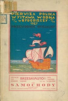 Przewodnik po pierwszej polskiej wystawie wodnej w Bydgoszczy 23.VII. - 15.VIII. 1927