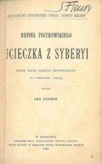 Rufina Piotrowskiego ucieczka z Syberyi