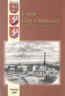 U stóp Góry Chełmskiej : szkice do dziejów Sianowa