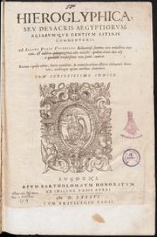 Hieroglyphica, seu de sacris Aegyptiorum aliarumque gentium literis commentarii
